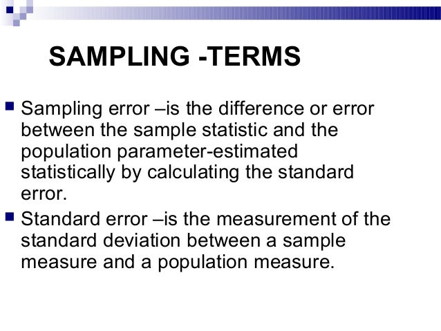 the error between a sample and population