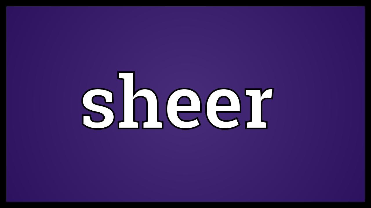 sheer dictionary