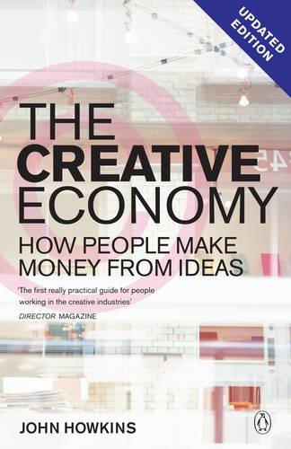 the creative economy how people make money from ideas pdf